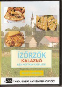 Kalaznó - Ízőrzők DVD borító
